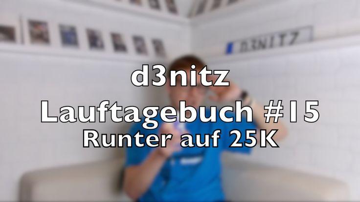 d3nitzs Lauftagebuch #15 - Wieder runter auf 25K | #Rennsemmel
