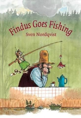 Sven Nordqvist: Findus Goes Fishing – Tales for Tadpoles