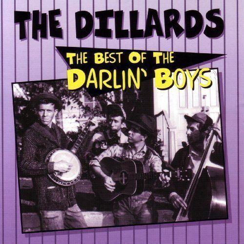 The Dillards  Best of Darlin Boys [New CD]