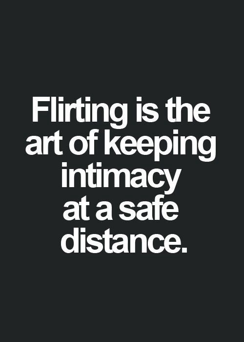 flirting quotes goodreads quotes lovers life