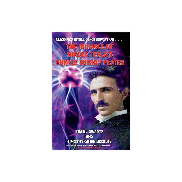 The Miracle of Nikola Tesla's Purple Energy Plates - by ...