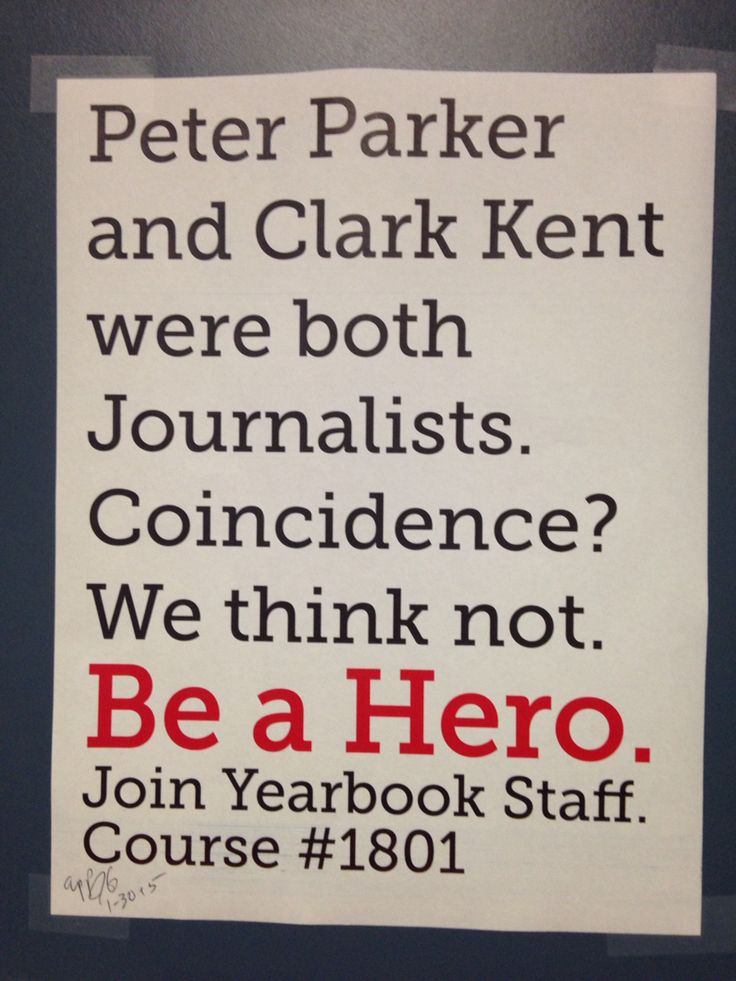 Be a hero. Join Yearbook Staff. Another of our recruitment posters.