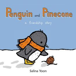 Penguin and Pinecone: a friendship story by Salina Yoon. Super cute, and the penguin knits!