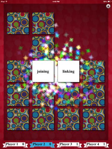 Synonym Match ($0.00) an interactive, educational, fun match game for school age children, adults and lifelong learners. The object of the game is to reveal pairs of Synonyms by turning over the cards. Synonyms are words with similar meanings. * Choose from three levels of difficulty. * Choice of four different game boards. * The game can be enjoyed by up to four players at a time on the same device or you can play on your own.