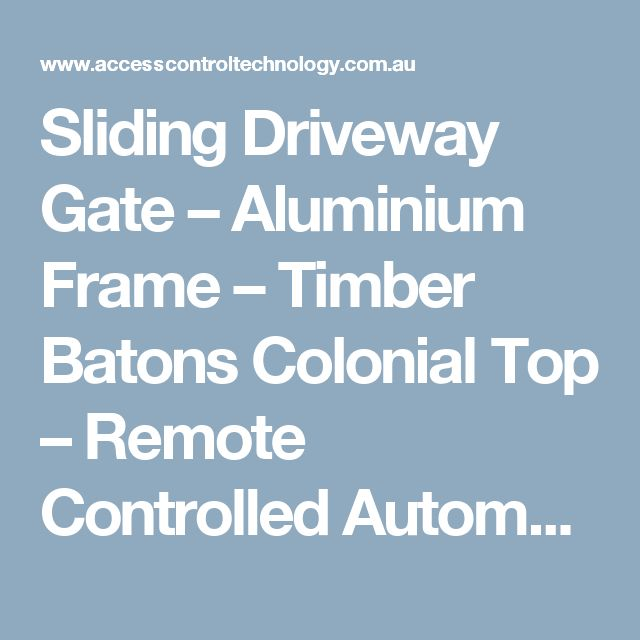 Sliding Driveway Gate – Aluminium Frame – Timber Batons Colonial Top – Remote Controlled Automatic Gate Opener – Sandgate – Brisbane – 4017 | Automatic Sliding Electric Gates Openers Brisbane | Sliding Gates Supplier Brisbane | Electric Gates Supplier Brisbane | Sliding Gate Opener