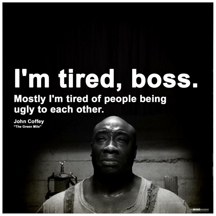 -John Coffey (The Green Mile)