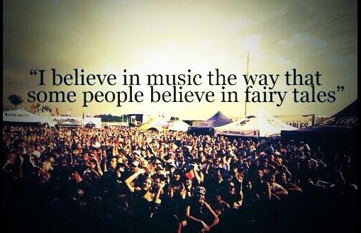 EDM World Magazine Motto - I believe in music the way that some people believe in fairy tales Check out www.edmworldmagazine.com to see the latest issue #edm #motto #edmlife