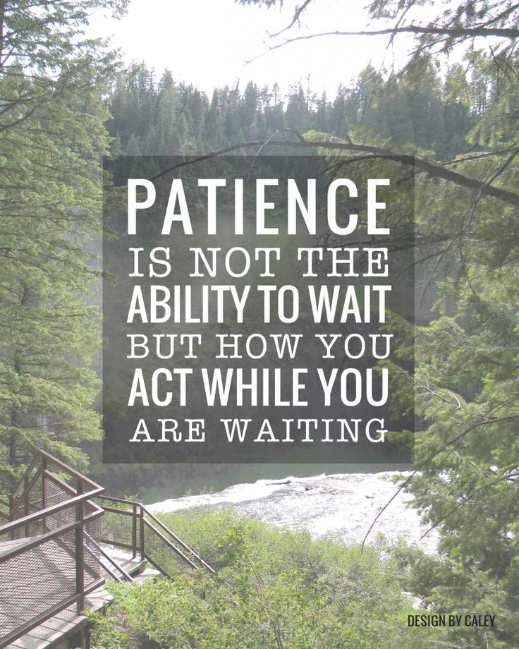 Patience is not the ability to wait but how you act while you are waiting. #quote #freeprintable
