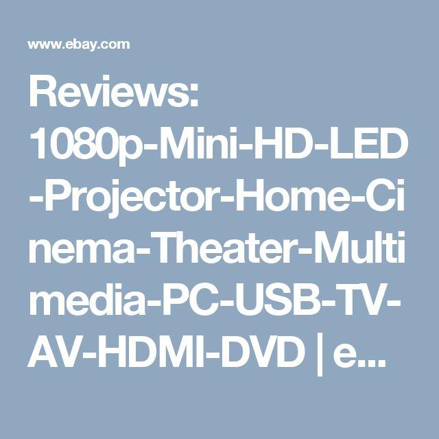Reviews: 1080p-Mini-HD-LED-Projector-Home-Cinema-Theater-Multimedia-PC-USB-TV-AV-HDMI-DVD | eBay