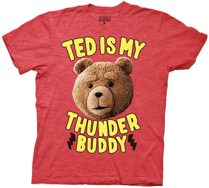 Ted is My Thunder Buddy Adult Red T-shirt $17.95