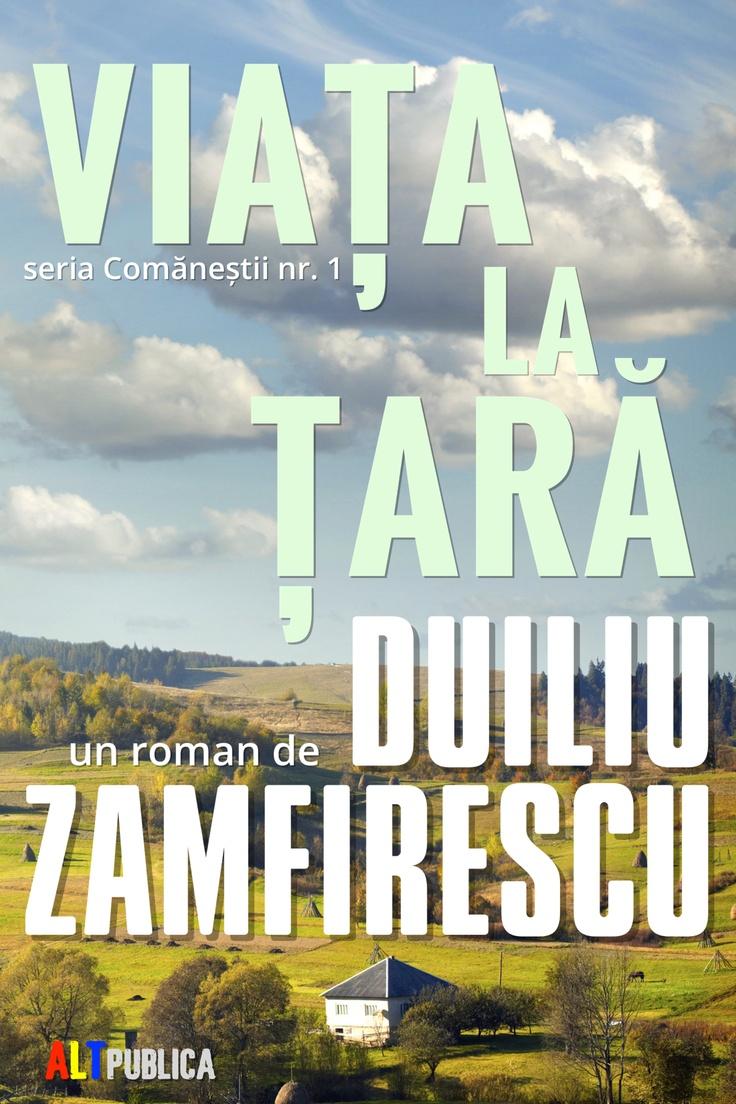 """""""Viața la țară"""" de Duiliu Zamfirescu — Primul roman din seria """"Comăneștii""""; #eBook publicat de #ALTpublica și oferit de #Rovenues pe pagina https://ganxy.com/i/80430"""
