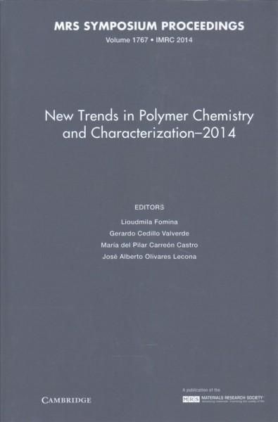 New Trends in Polymer Chemistry and Characterization 2014