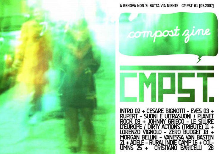 COMPOST ZINE,  n. 1 - 05.2007,  redazione:  Matteo Casari,  Daniele Guasco,  Simone Madrau,  Matteo Marsano,  Giulio Olivieri,  Cesare Pezzoni,  Anna Positano