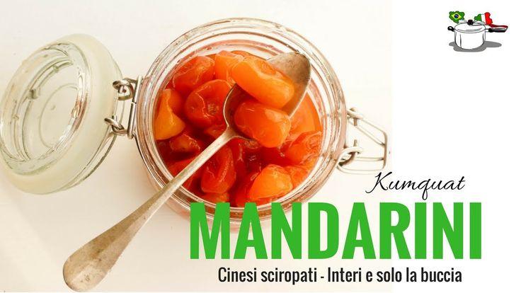 MANDARINI CINESI Kumquat Sciroppati - RICETTE DI GABRI Kitchen Brasita