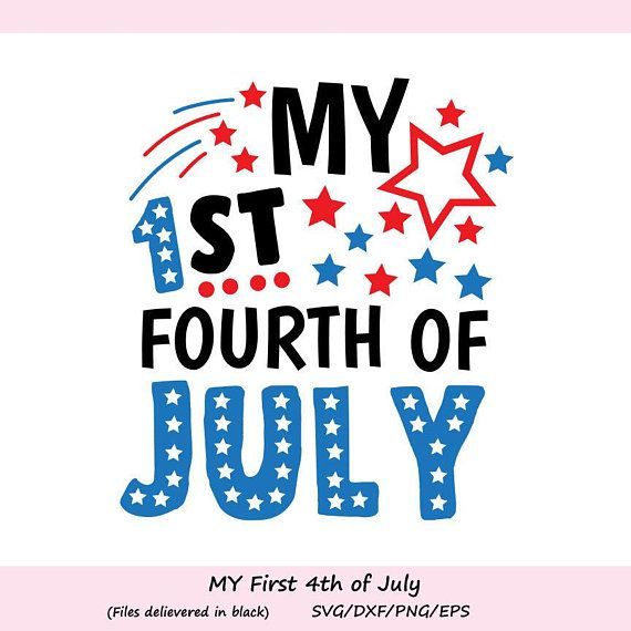 Jpg Silhouette,Cricut Dxf Baby 4th of July Svg My 1st Fourth Of July  Svg Fireworks Svg 4th of July Svg Png Independence Svg
