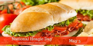 National Hoagie Day May 5