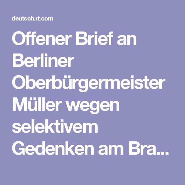 Offener Brief an Berliner Oberbürgermeister Müller wegen selektivem Gedenken am Brandenburger Tor — RT Deutsch