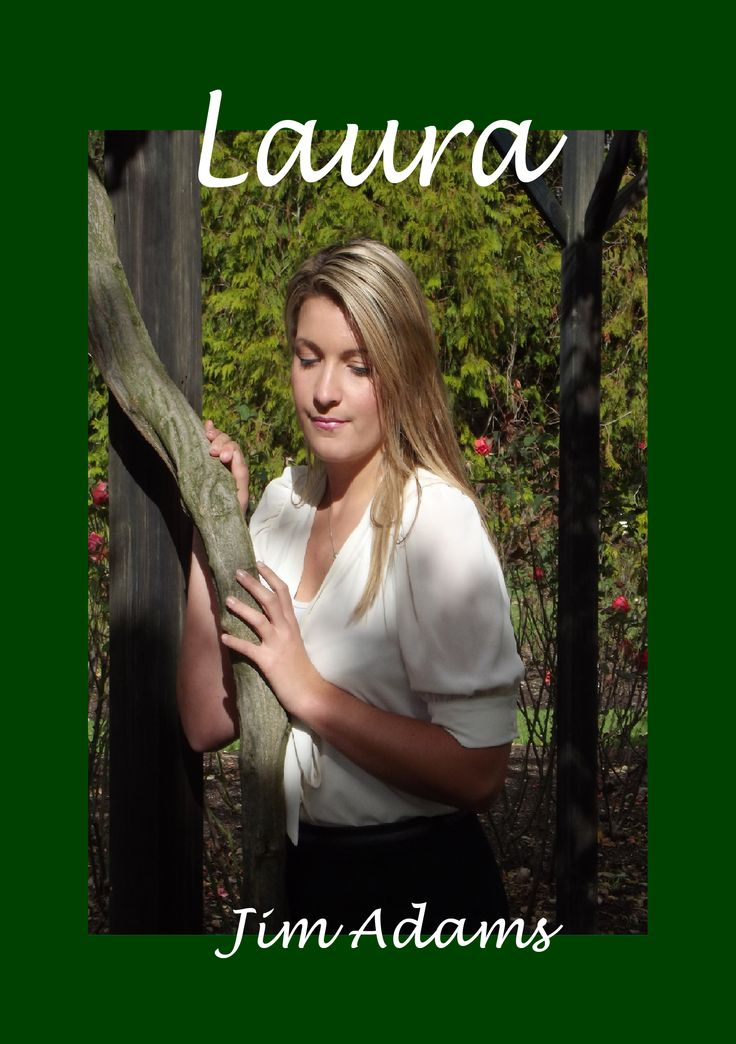 Book cover for Laura by Jim Adams.  Photo by Jody Adams