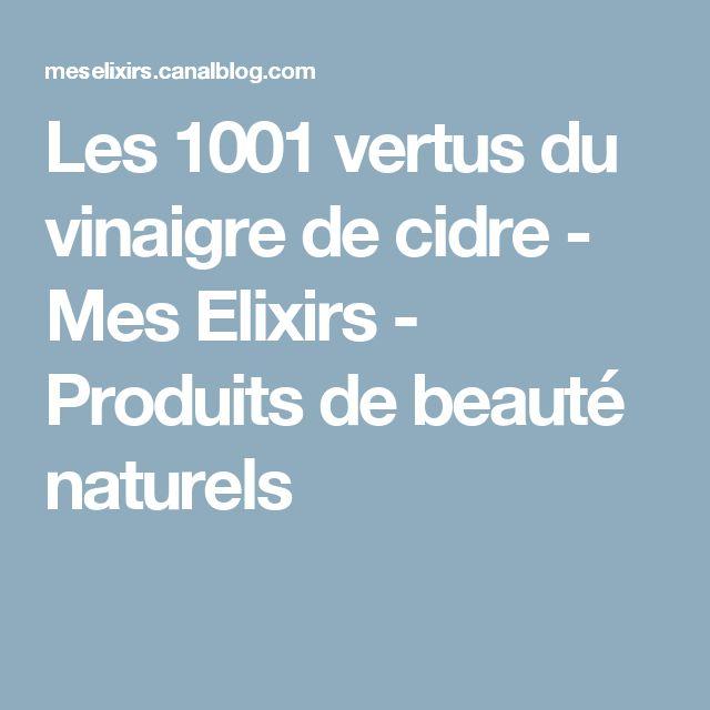 Les 1001 vertus du vinaigre de cidre - Mes Elixirs - Produits de beauté naturels