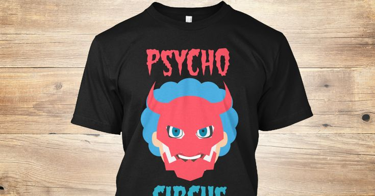 Discover Psycho Circus T-Shirt, a custom product made just for you by Teespring. With world-class production and customer support, your satisfaction is guaranteed. - Psycho Circus
