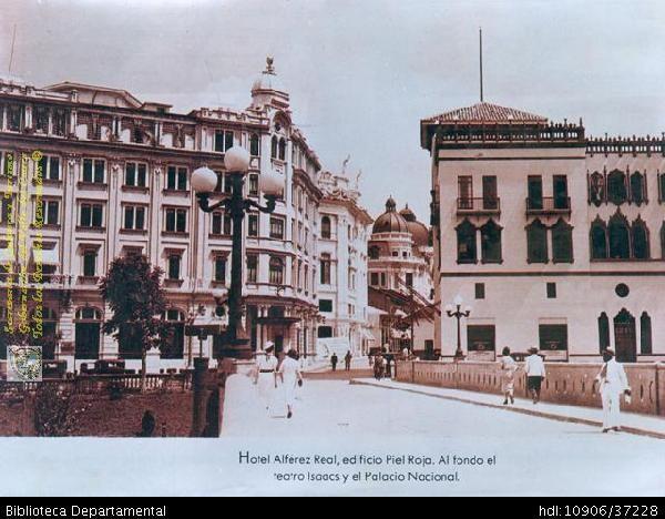 HOTEL ALFÉREZ REAL, EDIFICIO PIELROJA, al fondo EL TEATRO JORGE ISAACS Y EL PALACIO NACIONAL -1935