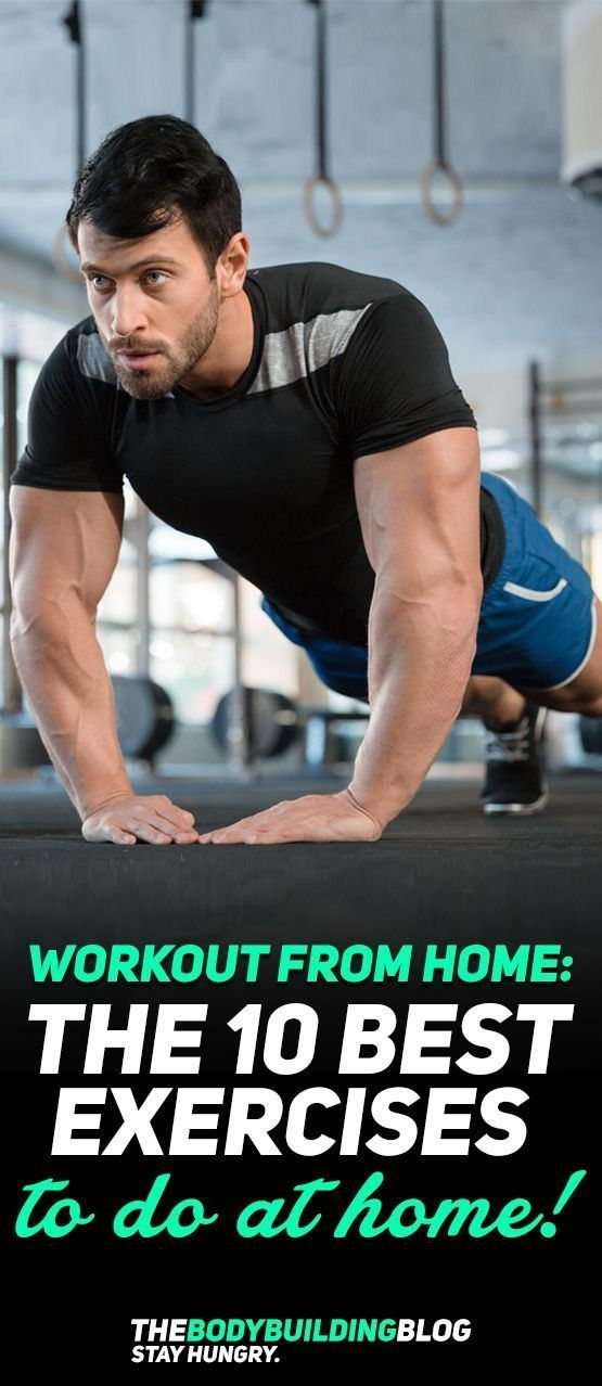 Workout from home with The 10 Best Exercises to do from Home! There are a number...