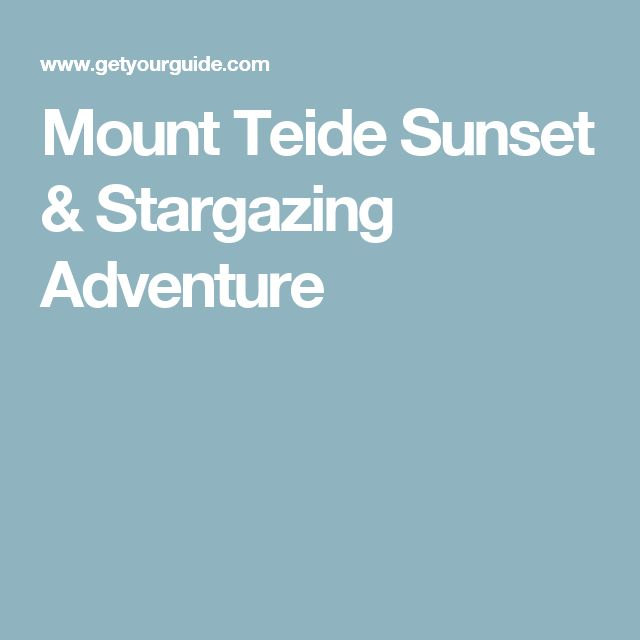 Mount Teide Sunset & Stargazing Adventure