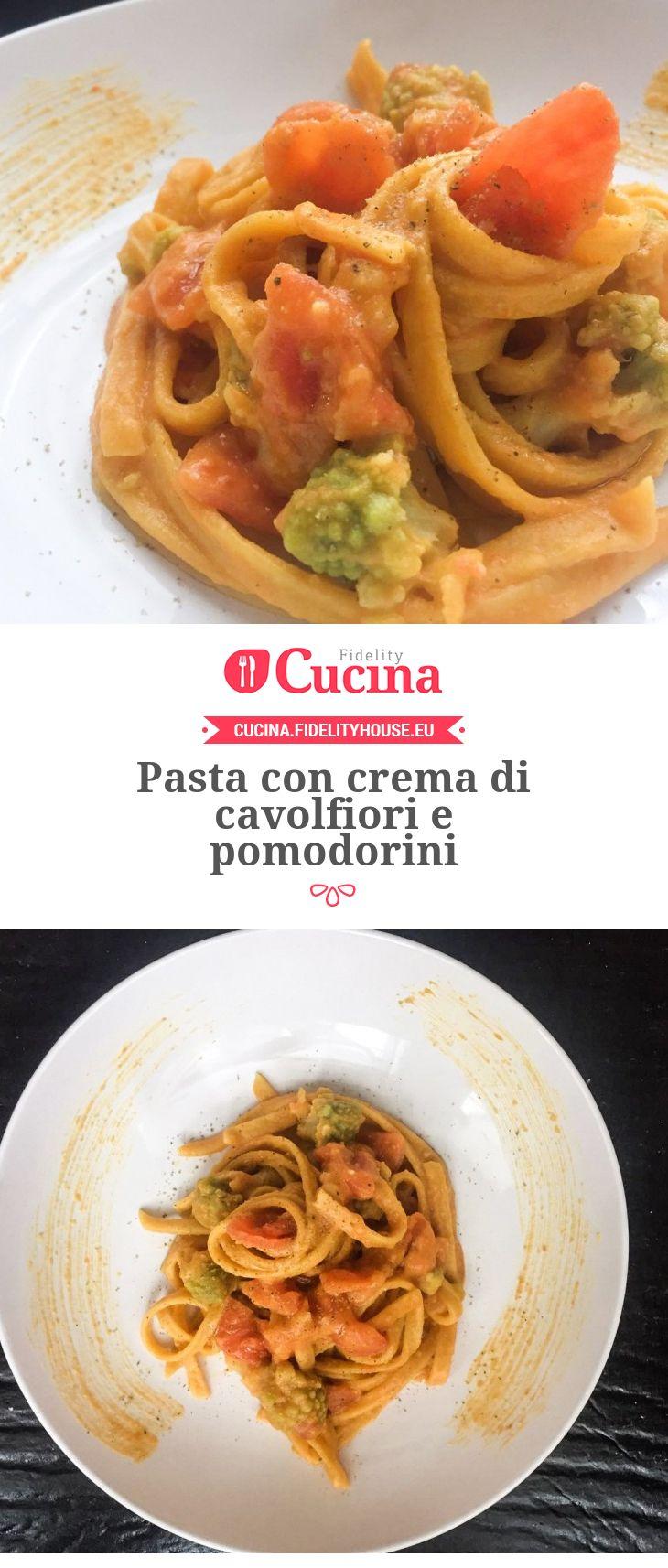 Pasta con crema di cavolfiori e pomodorini della nostra utente Fabiola. Unisciti alla nostra Community ed invia le tue ricette!