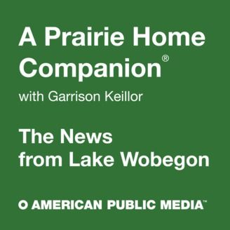 Listen to A Prairie Home Companion: News from Lake Wobegon episodes free, on demand. From public radio, APM's A Prarie Home Companion podcast features Garrison Keillor and provides an in-depth look at the News from Lake Wobegon - where staples of quiet life, public quirk and meaning are summarized for on demand listening. Listen to over 65,000+ radio shows, podcasts and live radio stations for free on your iPhone, iPad, Android and PC. Discover the best of news, entertainment, comedy, spo...