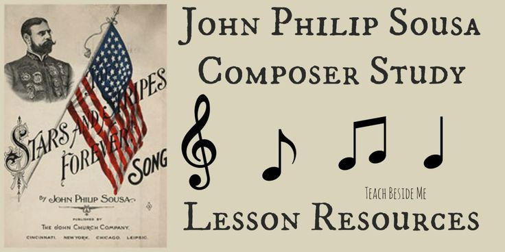 John Philip Sousa ~Composer Study Lesson Ideas