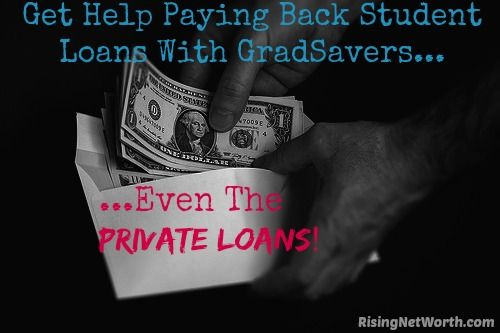 Get Help Paying Back Student Loans, Even The Private Loans! -- (REVIEW) Gradible can help you dig yourself out of federal & private loan debt | risingnetworth.com