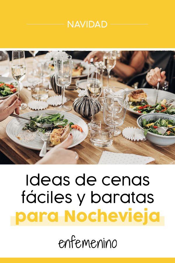 Ideas De Cenas Fáciles Para Nochevieja Navidad Cena Nochevieja Cenas Cenas Faciles