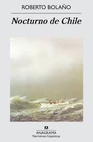 Una novela escalofriante, imprescindible: Nocturno de Chile