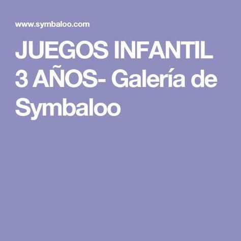 JUEGOS INFANTIL 3 AÑOS- Galería de Symbaloo