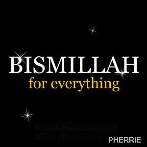 Gambar DP BBM Kata Kata Bismillah - Untuk para umat muslim tentuya kata bismillah sudh sangat sering terdengr di telinga mereka, karena bacaan bismillah