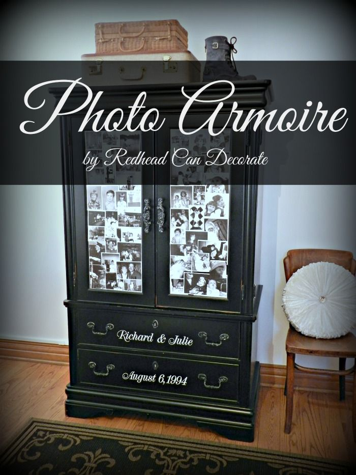 Here's a cute idea…transform an armoire with copies of your favorite photos in black & white. I used Mod Podge to stick them on, and finished it off with our anniversary & names.