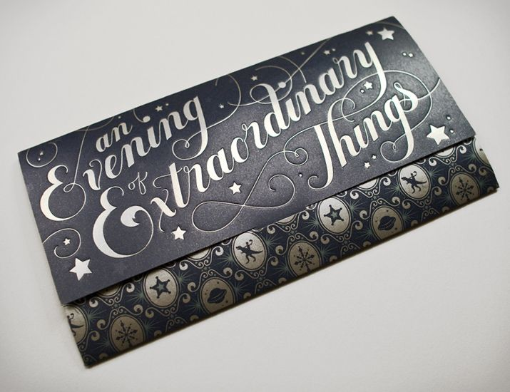 """An Evening of Extraordinary Things""  - beautiful invitation! I must find a reason to use this."