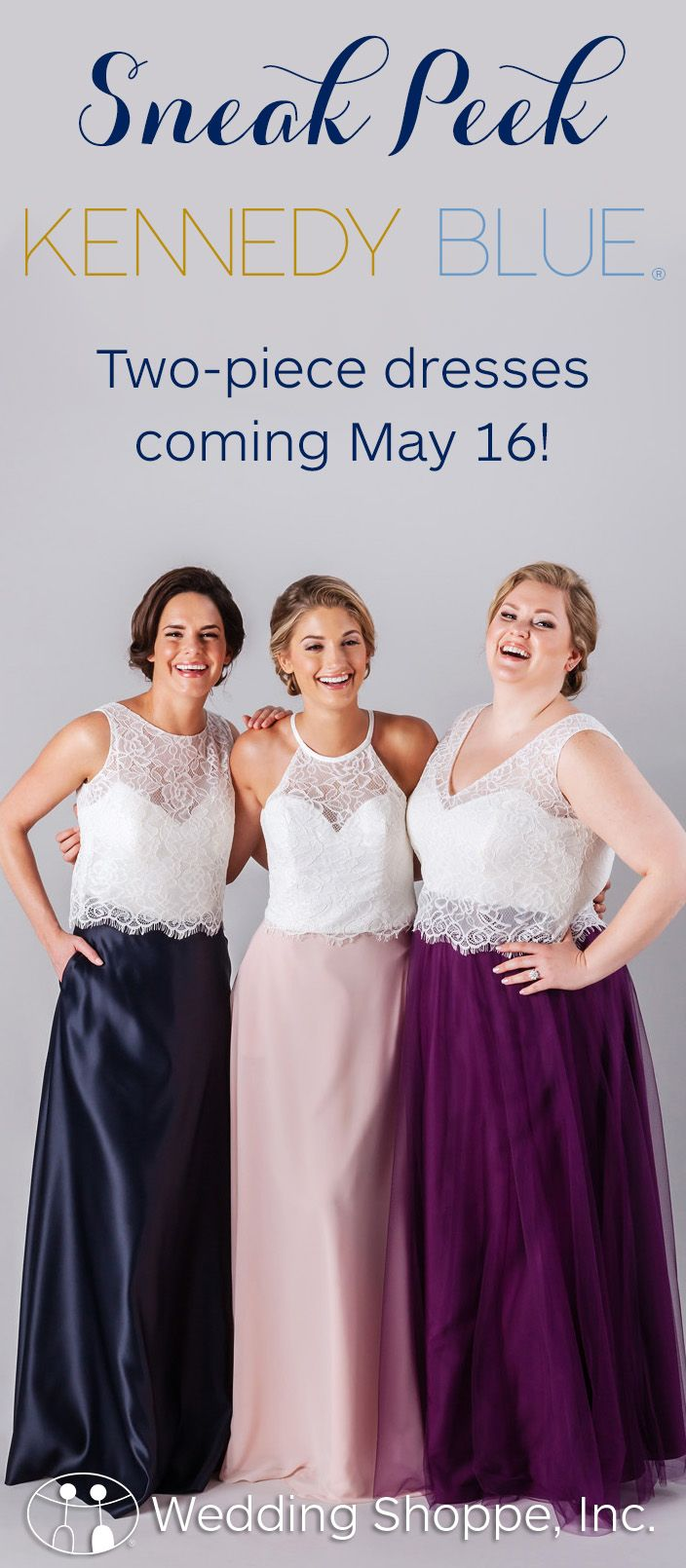NEW! Two-piece bridesmaid dresses from Kennedy blue are coming soon! Shop online May 16!
