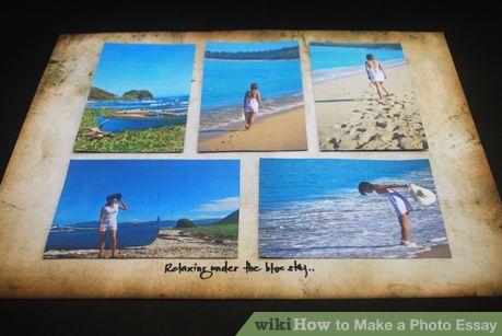 Image titled Make a Photo Essay Step 9