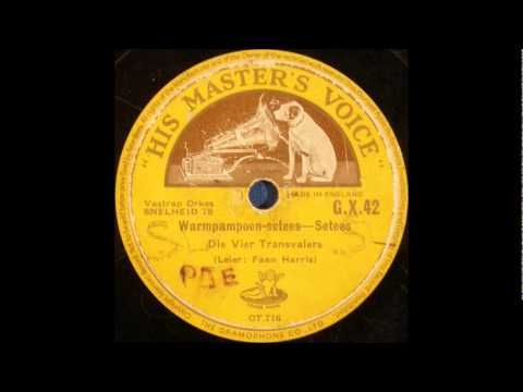 Die Vier Transvalers - Warmpampoen Setees (Hot Pumpkin Schottische, 1932)