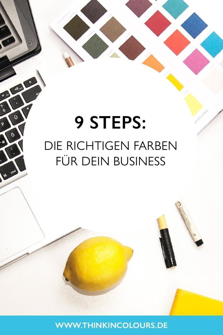 9 Steps: Die richtigen Farben für dein Business | Branding Ideen und Hacks und Tipps für die Bildung Deiner Marke