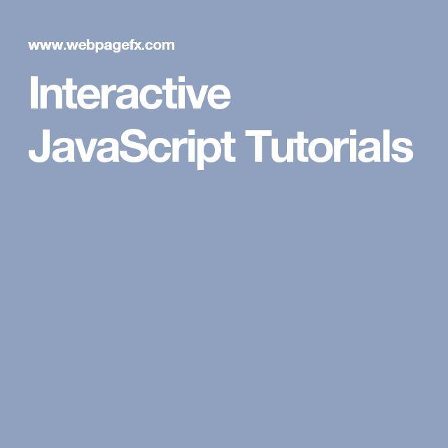 Interactive JavaScript Tutorials