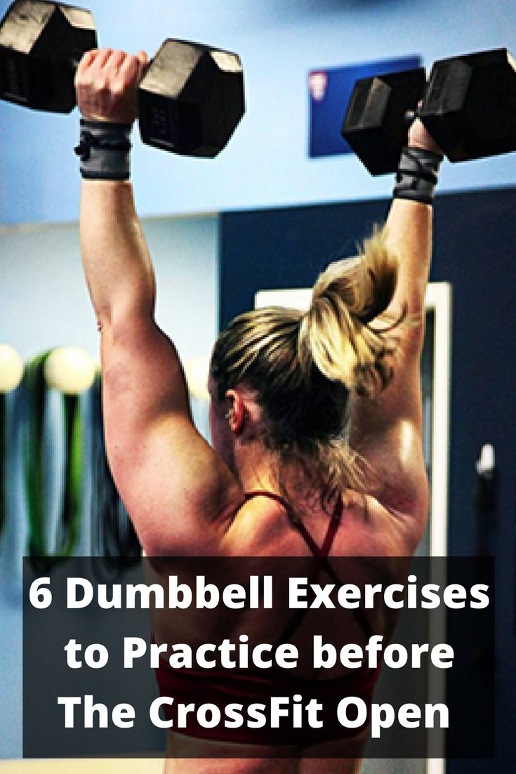 6 Dumbbell Exercises You Must Practice before The CrossFit Open Starts