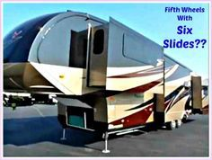 RV Manufacturers have started producing RVs with Six Slides!