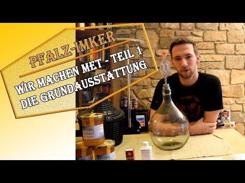 Wir machen Met (1) - Grundlagen und Equipment zum Herstellen von Honigwein - YouTube