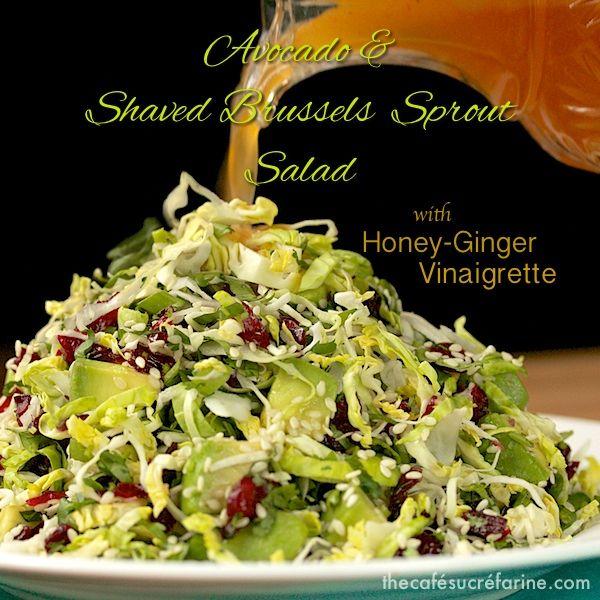 California Avocado & Shaved Brussels Sprout Salad w/ Honey-Ginger Vinaigrette - thecafesucrefarine.com