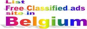 Free classified websites place list for advertising in Belgium to post matrimonial and others