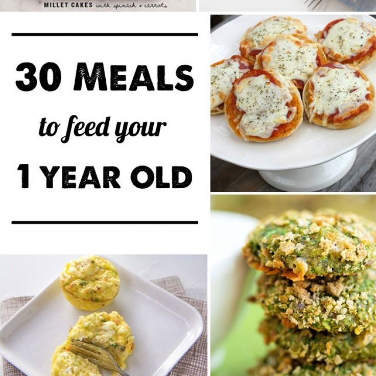 30 Meal Ideas For A 1-year-old