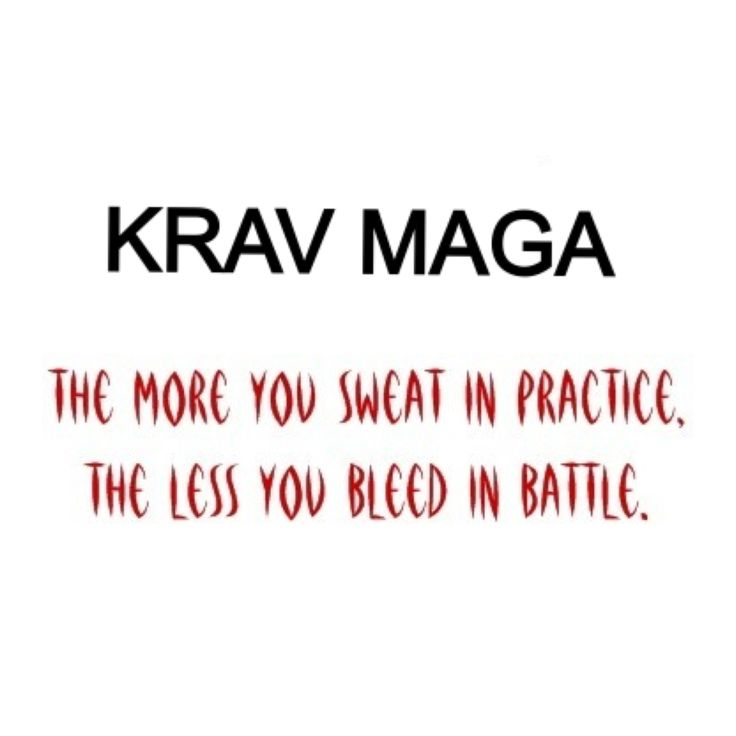 Krav Maga - The more you sweat in practice, the less you bleed in battle! Mada…                                                                                                                                                                                 More