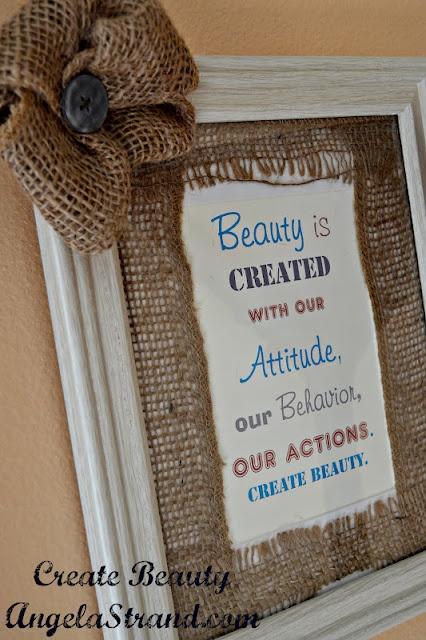 I used burlap to frame the quote. Next, I sewed a simple burlap flower and hot glued it to the frame. Really, it was very easy (and fun!).